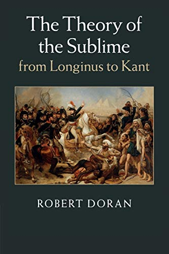 9781107499157: The Theory of the Sublime from Longinus to Kant