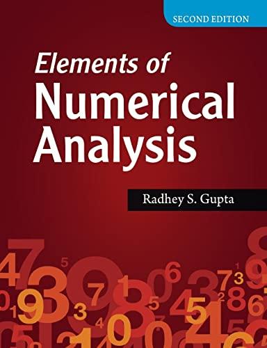 Elements of Numerical Analysis (Second Edition): Radhey S. Gupta