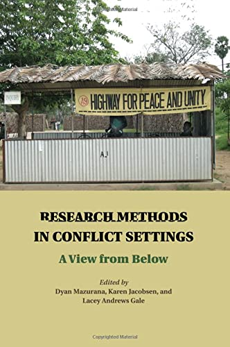9781107502819: Research Methods in Conflict Settings: A View from Below