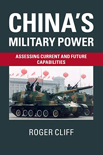 9781107502956: China's Military Power: Assessing Current and Future Capabilities