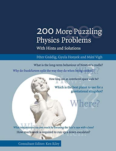 9781107503823: 200 More Puzzling Physics Problems: With Hints and Solutions