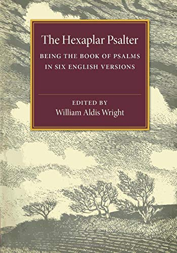 9781107504950: The Hexaplar Psalter: Being the Book of Psalms in Six English Versions