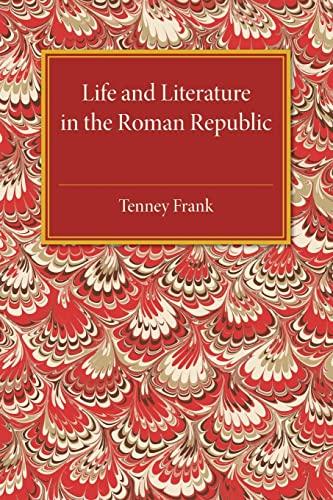 9781107505506: Life and Literature in the Roman Republic