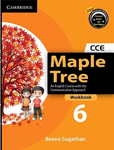 Maple Tree Level 6 Workbook: Beena Sugathan