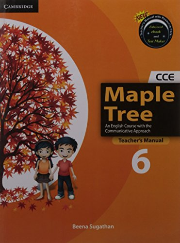Maple Tree Level 6 Teachers Book With: Beena Sugathan