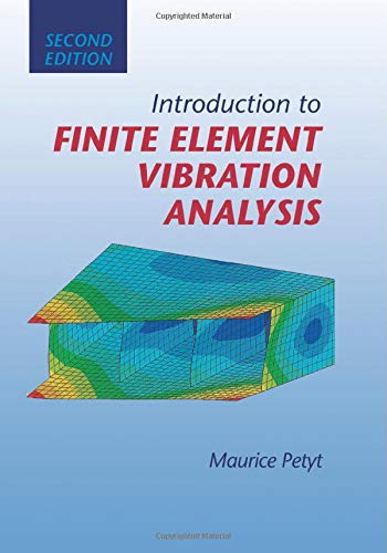 9781107507357: Introduction to Finite Element Vibration Analysis