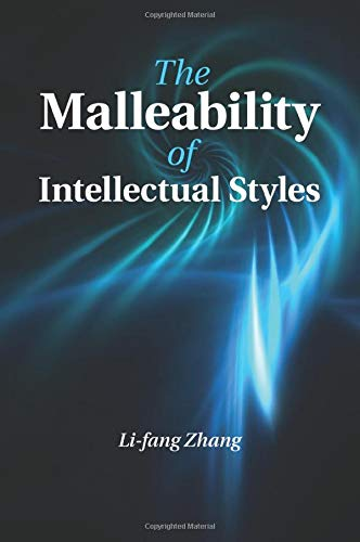 The Malleability of Intellectual Styles (Paperback): Li-Fang Zhang