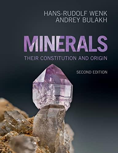 9781107514041: Minerals: Their Constitution and Origin