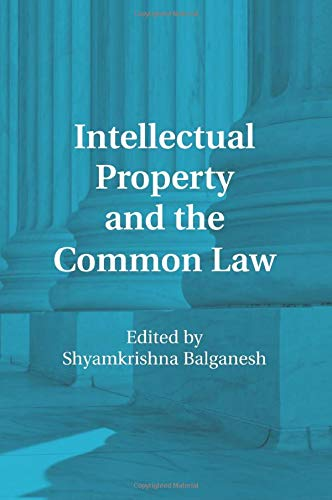 9781107515345: Intellectual Property and the Common Law