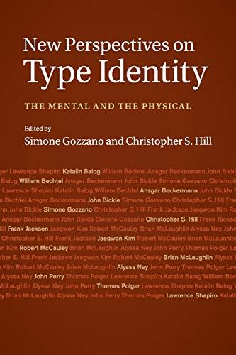 New Perspectives on Type Identity: The Mental and the Physical: Christopher S. Hill