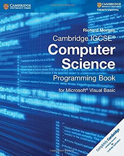 9781107518643: Cambridge IGCSE computer science. Programming book for Python. Per le Scuole superiori. Con espansione online: for Microsoft® Visual Basic (Cambridge International IGCSE)