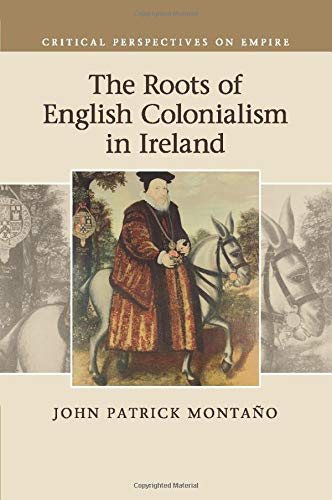 9781107519589: The Roots of English Colonialism in Ireland (Critical Perspectives on Empire)
