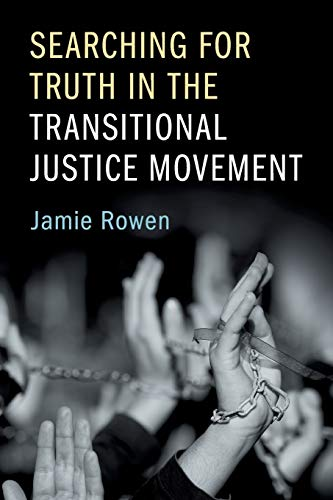 Searching for Truth in the Transitional Justice Movement: Rowen, Jamie