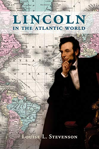 9781107524231: Lincoln in the Atlantic World
