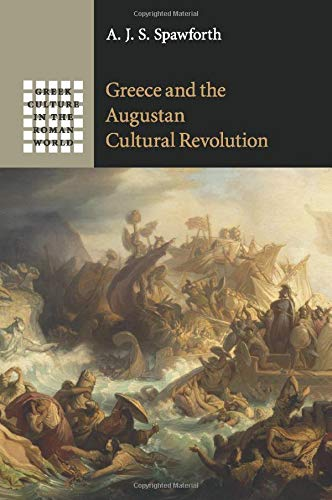 9781107525788: Greece and the Augustan Cultural Revolution (Greek Culture in the Roman World)