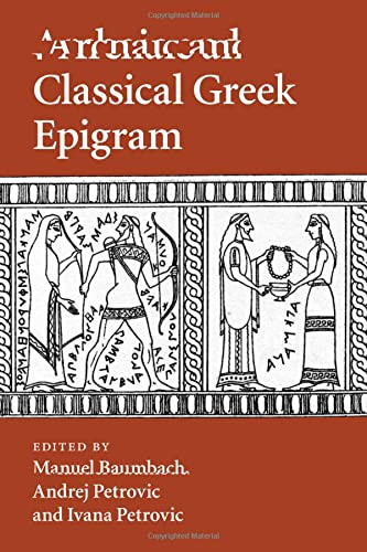 9781107525924: Archaic and Classical Greek Epigram