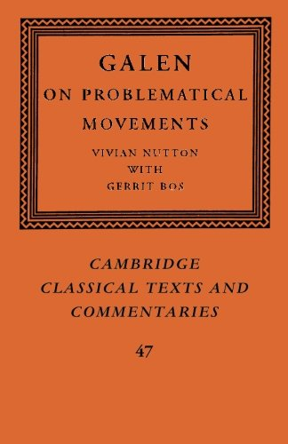 9781107526600: Galen: On Problematical Movements (Cambridge Classical Texts and Commentaries)