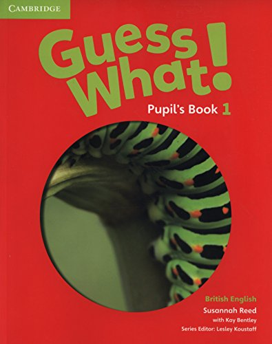 9781107526914: Guess What! Level 1 Pupil's Book British English