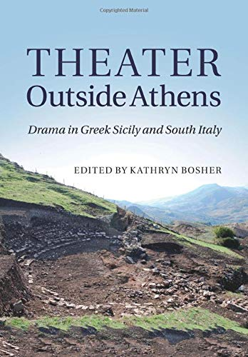 9781107527508: Theater outside Athens: Drama in Greek Sicily and South Italy