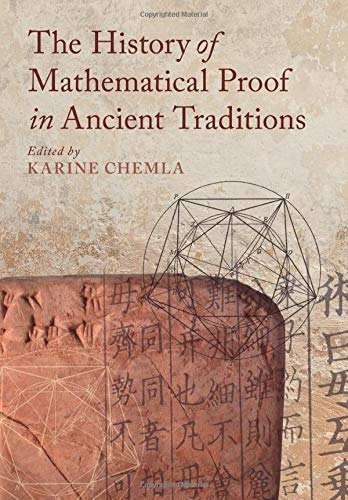 9781107527539: The History of Mathematical Proof in Ancient Traditions