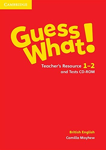 Guess What! Levels 1-2 Teacher's Resource and Tests CD-ROM British English (Hardcover): Camilla...