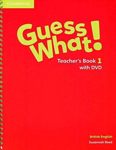 Guess What! Level 1 Teacher's Book with DVD British English: Susannah Reed