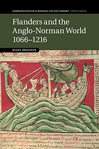 9781107529892: Flanders and the Anglo-Norman World, 1066-1216 (Cambridge Studies in Medieval Life and Thought: Fourth Series)