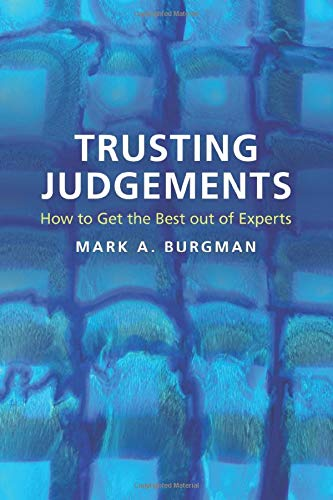 9781107531024: Trusting Judgements: How to Get the Best out of Experts