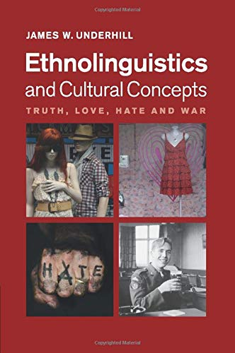 9781107532847: Ethnolinguistics and Cultural Concepts: Truth, Love, Hate and War