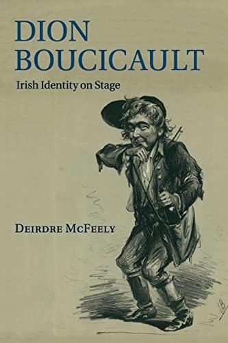 9781107534278: Dion Boucicault: Irish Identity on Stage