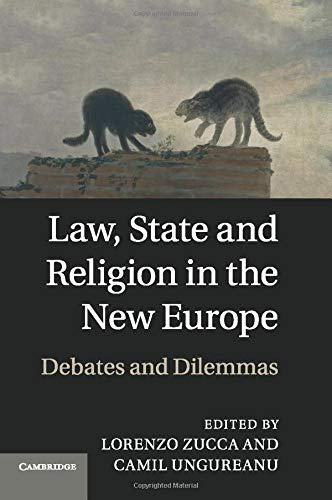 9781107536265: Law, State and Religion in the New Europe: Debates and Dilemmas