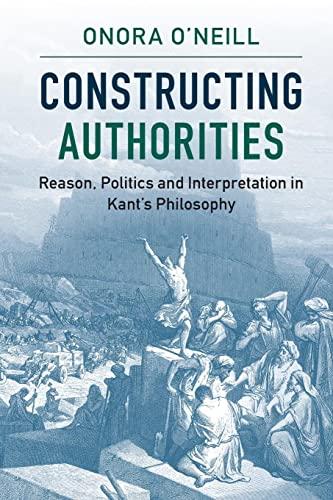 Constructing Authorities: O'Neill, Onora