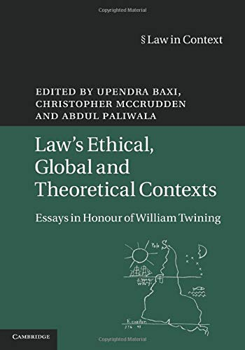 9781107538542: Law's Ethical, Global and Theoretical Contexts: Essays in Honour of William Twining (Law in Context)