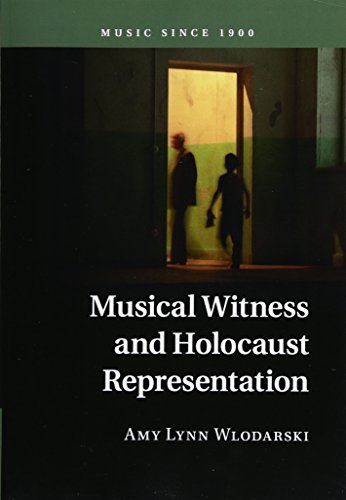 9781107538849: Musical Witness and Holocaust Representation (Music since 1900)
