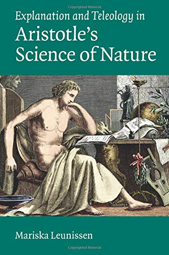 9781107538856: Explanation and Teleology in Aristotle's Science of Nature