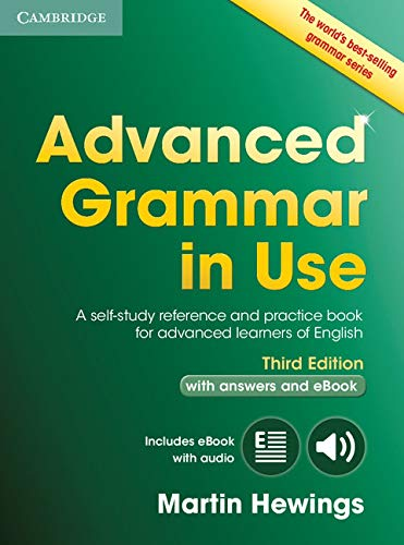 9781107539303: Advanced Grammar in Use Book with Answers and Interactive eBook: A Self-study Reference and Practice Book for Advanced Learners of English [Lingua inglese]