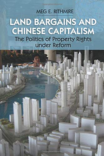 9781107539877: Land Bargains and Chinese Capitalism: The Politics of Property Rights under Reform