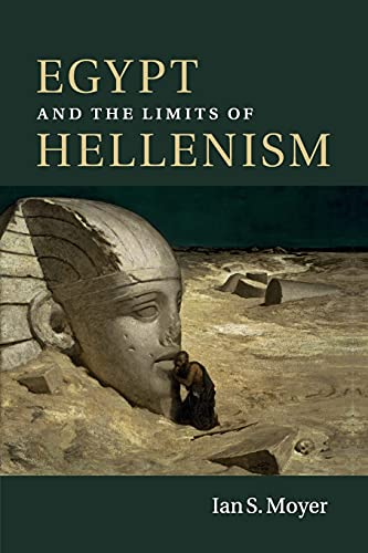 9781107542891: Egypt and the Limits of Hellenism