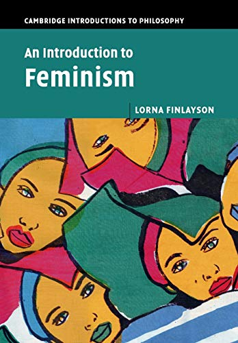 9781107544826: An Introduction to Feminism (Cambridge Introductions to Philosophy)