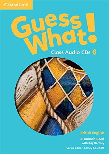 9781107545571: Guess What! Level 6 Class Audio CDs (3) British English
