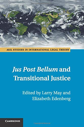 9781107546370: Jus Post Bellum and Transitional Justice (ASIL Studies in International Legal Theory)