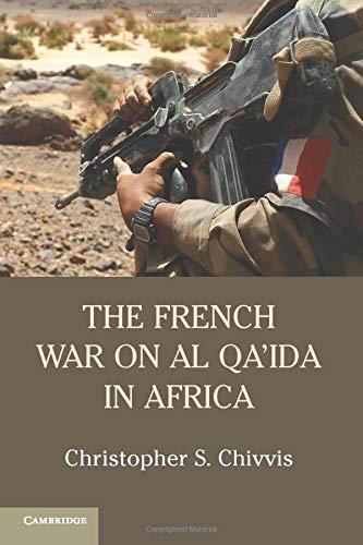 9781107546783: The French War on Al Qa'ida in Africa