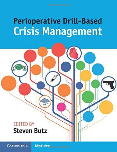 Perioperative Drill-Based Crisis Management: Butz, Steven
