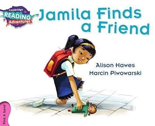 9781107549630: Jamila Finds a Friend Pink A Band (Cambridge Reading Adventures)