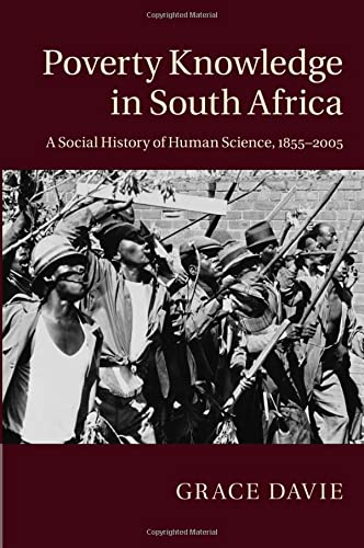 9781107551732: Poverty Knowledge in South Africa: A Social History of Human Science, 1855-2005