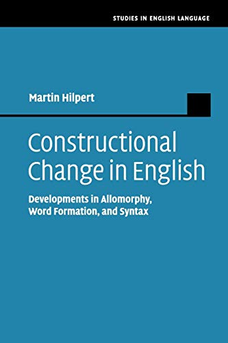 9781107552074: Constructional Change in English: Developments in Allomorphy, Word Formation, and Syntax (Studies in English Language)