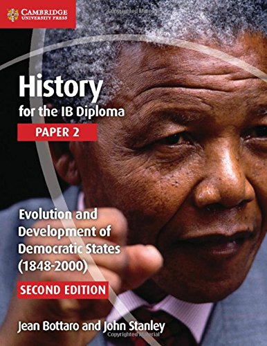 9781107556355: History for the IB Diploma Paper 2 Evolution and Development of Democratic States (1848-2000)