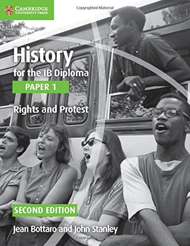 History for the Ib Diploma Paper 1 Rights and Protest (Paperback): Jean Bottaro