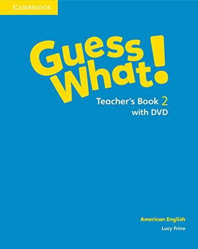 Guess What! American English Level 2 Teacher's Book with DVD