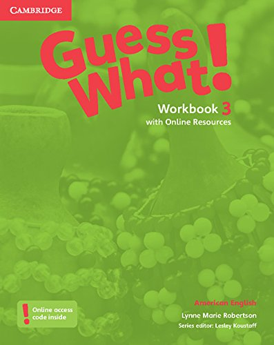 9781107556867: Guess What! American English Level 3 Workbook with Online Resources